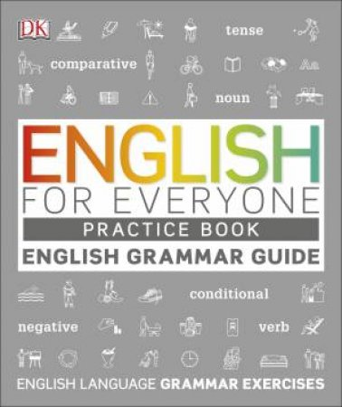 English For Everyone Grammar Guide Practice Book by Various