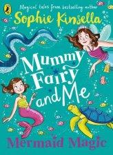 Mummy Fairy And Me Mermaid Magic