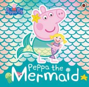 Peppa Pig Peppa The Mermaid By Various 9780241381236 Qbd Books
