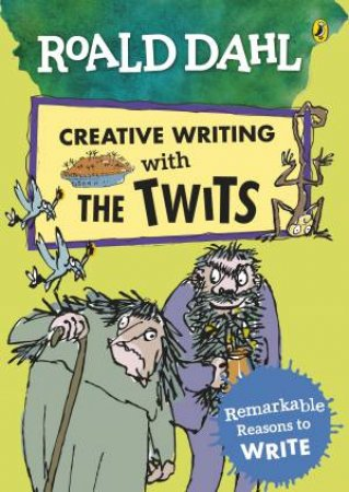 Roald Dahl's Creative Writing With The Twits