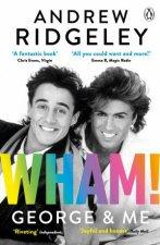 Wham George And Me