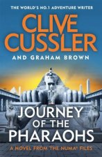 Journey Of The Pharaohs by Clive Cussler & Graham Brown