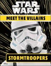 Star Wars Meet The Villains Stormtrooper