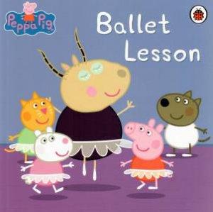 Peppa Pig: Ballet Lesson