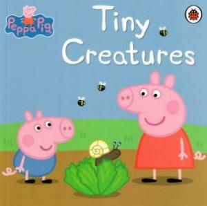 Peppa Pig: Tiny Creatures
