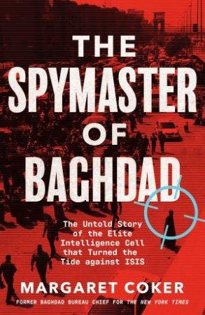 The Spymaster Of Baghdad
