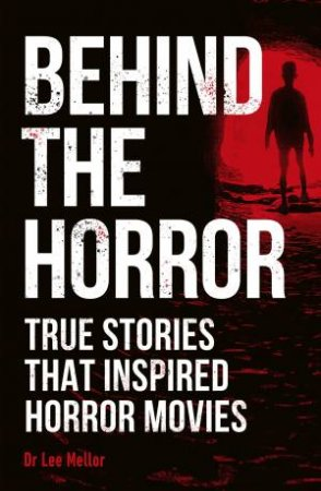 Behind The Horror by Various