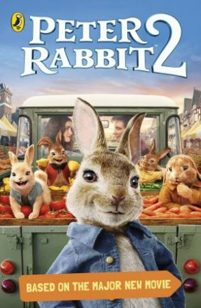 Peter Rabbit Movie 2 Novelisation by Beatrix Potter