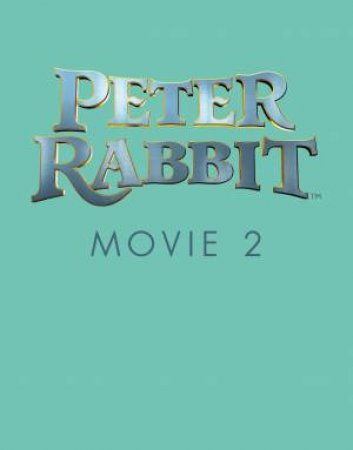 Peter Rabbit Movie 2 Sticker Activity Book by Beatrix Potter