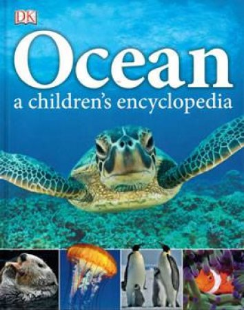Ocean: A Children's Encyclopedia by Various