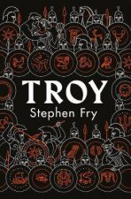 Troy Our Greatest Story Retold