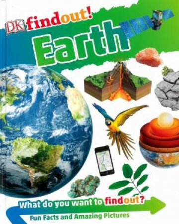 DKfindout! Earth by Various