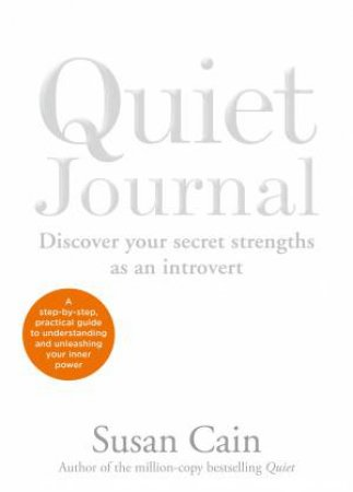 The Quiet Journal by Susan Cain