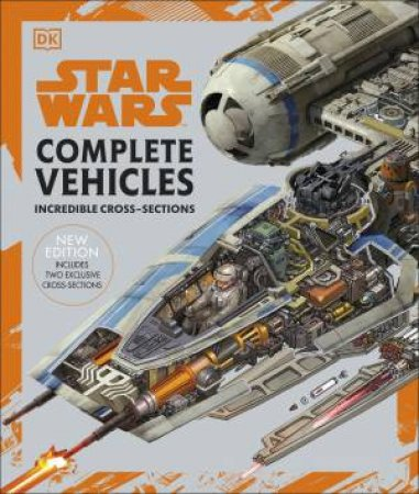 Star Wars Complete Vehicles by Pablo Hidalgo & Jason Fry & Ryder Windham