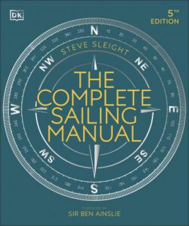The Complete Sailing Manual by Various