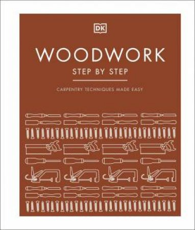 Woodwork Step By Step by Various