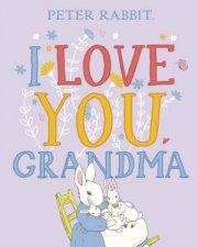 Peter Rabbit I Love You Grandma