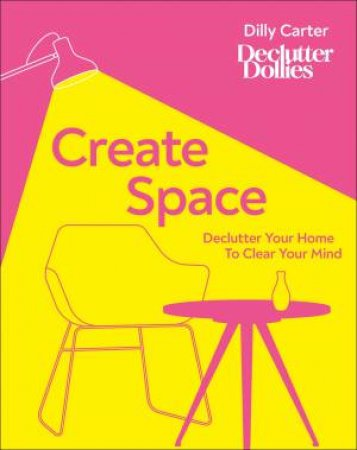 Create Space by Dilly Carter