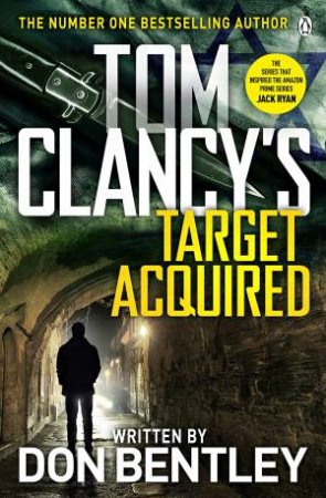 Tom Clancy's Target Acquired by Don Bentley