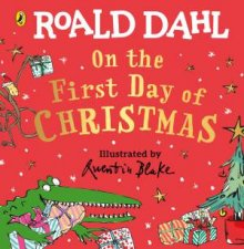 Roald Dahl On The First Day Of Christmas