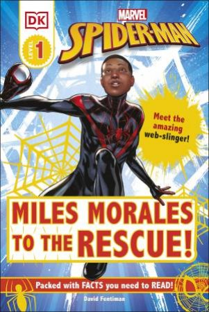 Marvel Spider-Man Miles Morales To The Rescue! by Various