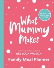 What Mummy Makes Family Meal Planner
