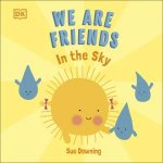 We Are Friends In The Sky