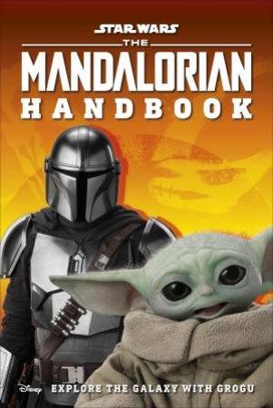 Star Wars The Mandalorian Handbook by Various