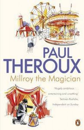 Millroy the Magician by Paul Theroux