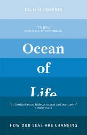 Ocean of Life by Callum Roberts