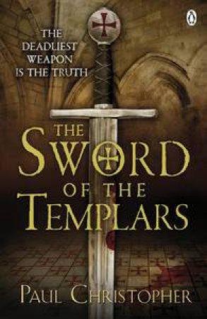 Sword of Templars by Paul Christopher
