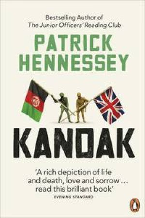 KANDAK: Fighting with Afghans by Patrick Hennessey