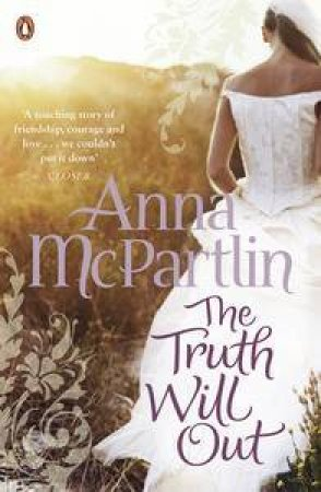Truth Will Out by Anna McPartlin