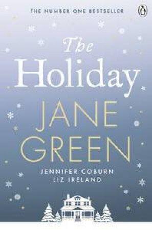 The Holiday by Coburn Jennifer & Ireland Li Green Jane