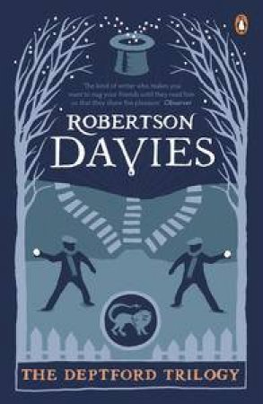 The Deptford Trilogy: Fifth Business, The Manticore, World of Wonders by Robertson Davies