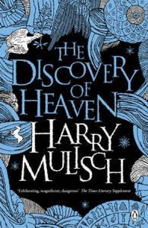 The Discovery of Heaven by Harry Mullisch