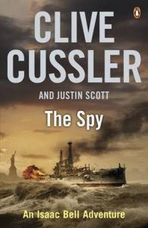 The Spy by Clive Cussler & Justin Scott