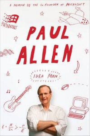 Idea Man: A Memoir by Paul Allen