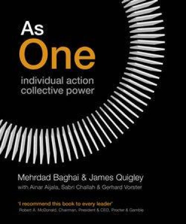 As One: Individual Action, Collective Power by Mehrdad Baghai