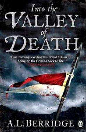 Into the Valley of Death by A L Berridge
