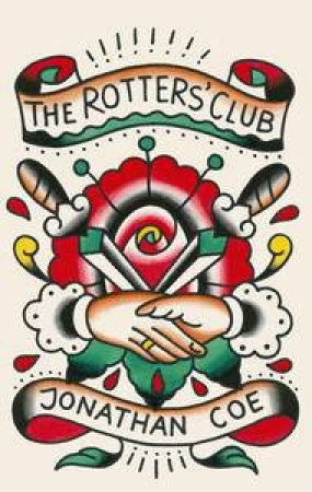 Penguin Ink: The Rotters Club by Jonathan Coe
