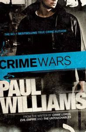 Crime Wars by Paul Williams