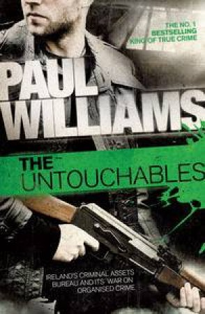 The Untouchables by Paul Williams