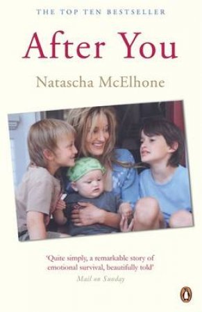 After You: Letter of Love, and Loss by Natascha McElhone