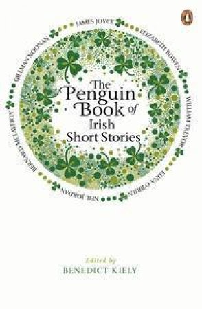 The Penguin Book of Irish Short Stories by Benedict Kiely