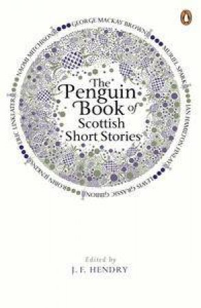 The Penguin Book of Scottish Short Stories by J.F (ed) Hendry