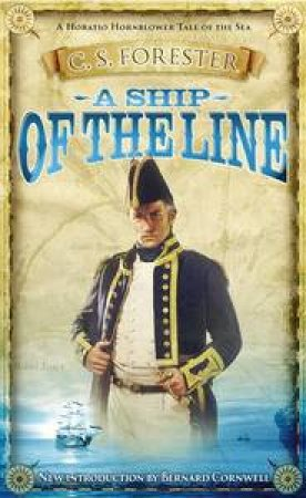 A Ship of the Line by C S Forester