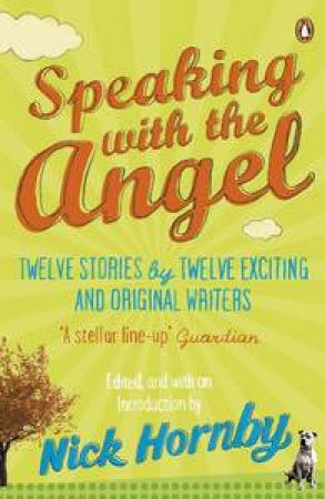 Speaking With the Angels by Nick Hornby
