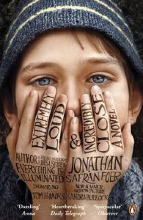 Extremely Loud and Incredibly Close Film Tie In by Jonathan Safran Foer