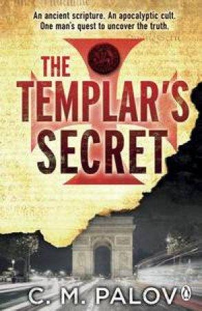 The Templar's Secret by C M Palov